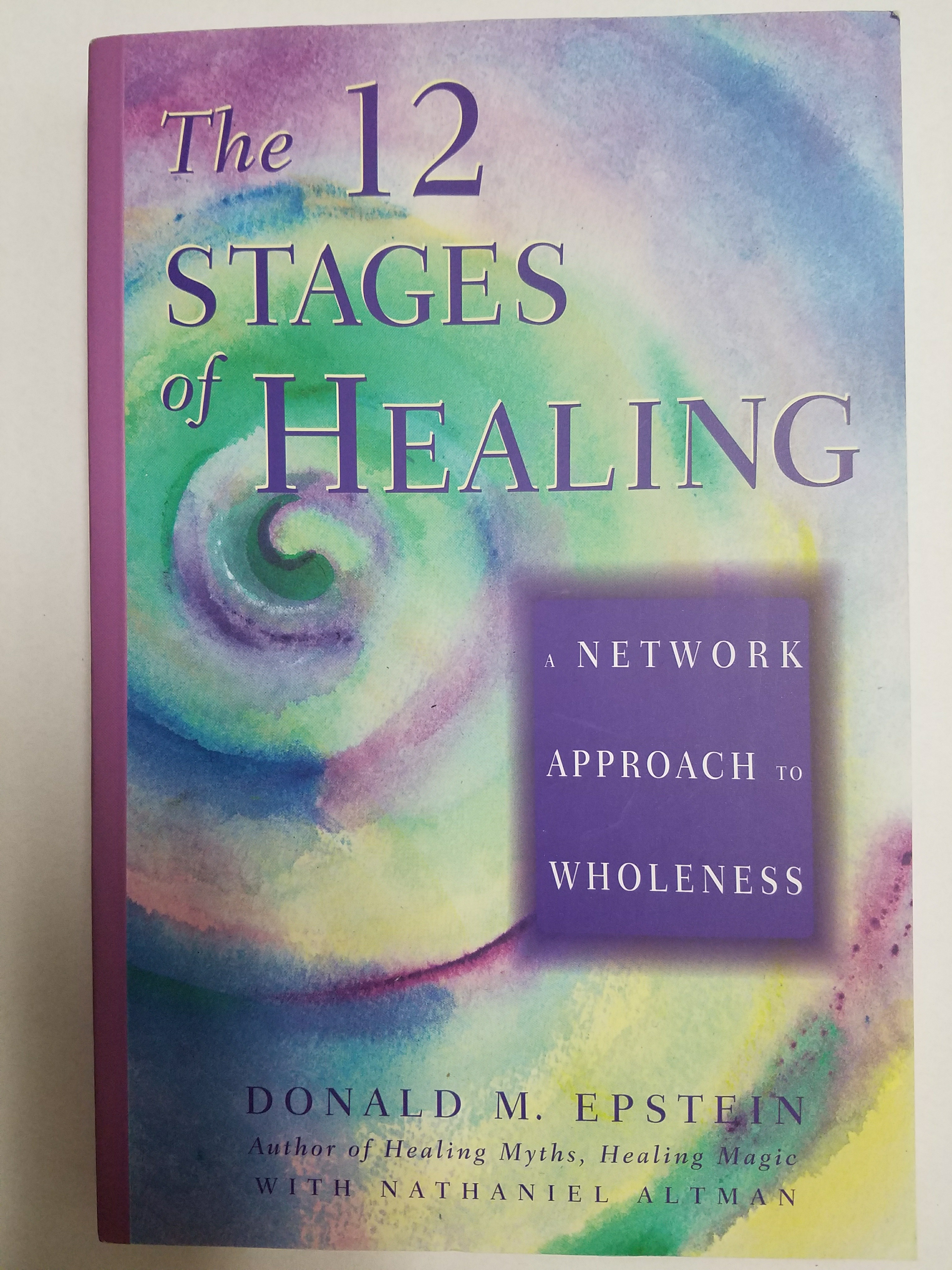 """Front cover of book """"The 12 Stages of Healing - a Network Approach to Wholeness"""" by Donald M. Epstein"""
